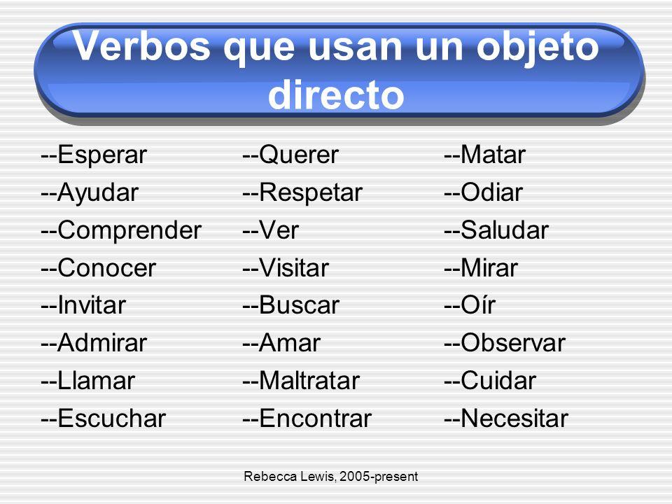 Verbos que usan un objeto directo