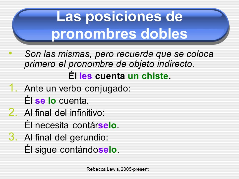 Las posiciones de pronombres dobles