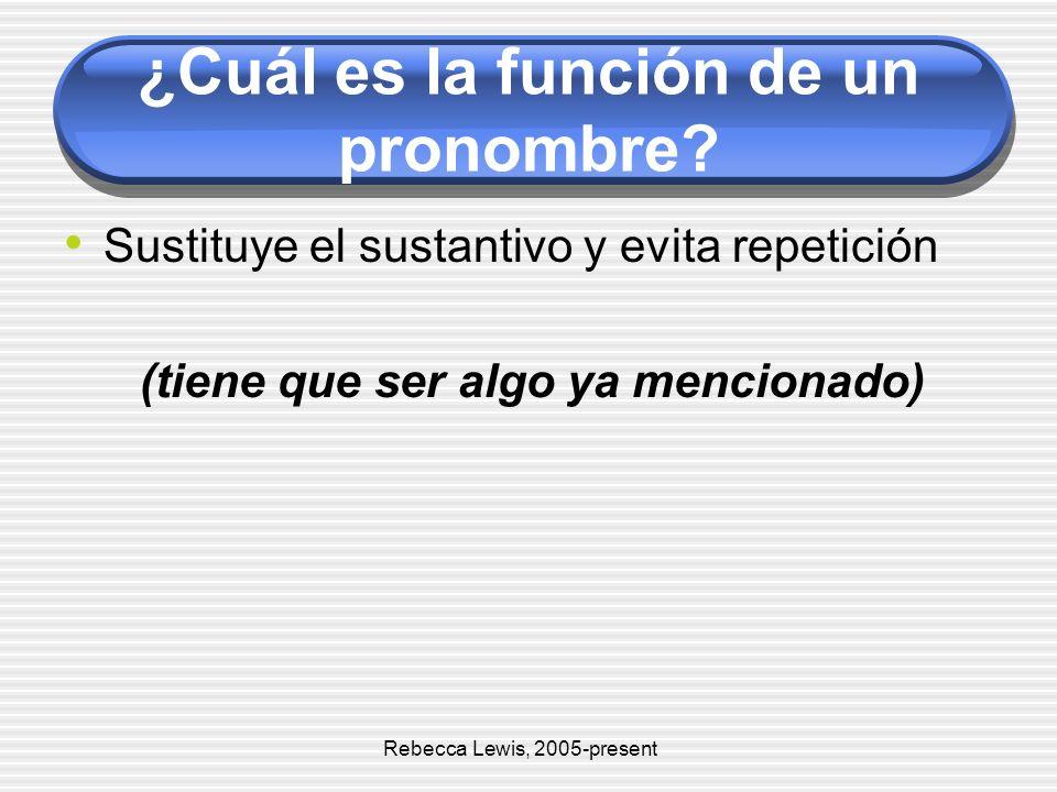 ¿Cuál es la función de un pronombre