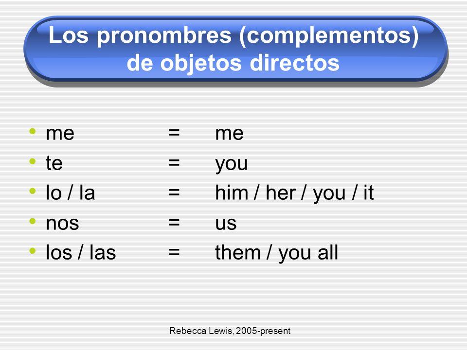 Los pronombres (complementos) de objetos directos