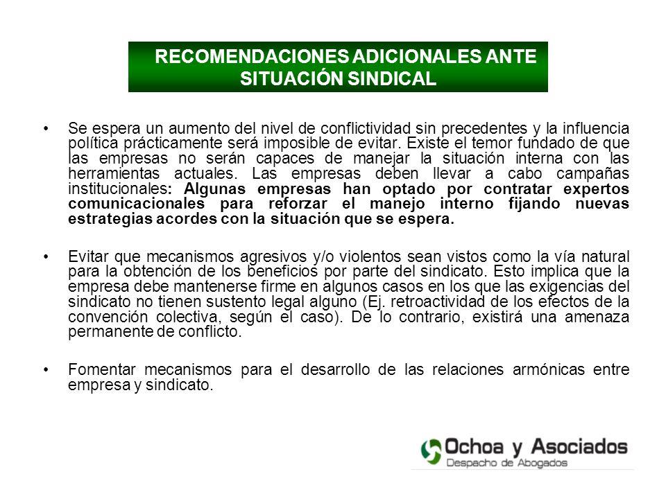 RECOMENDACIONES ADICIONALES ANTE SITUACIÓN SINDICAL