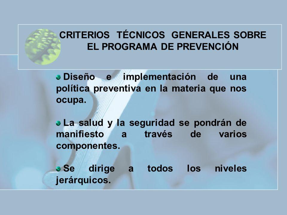 CRITERIOS TÉCNICOS GENERALES SOBRE EL PROGRAMA DE PREVENCIÓN