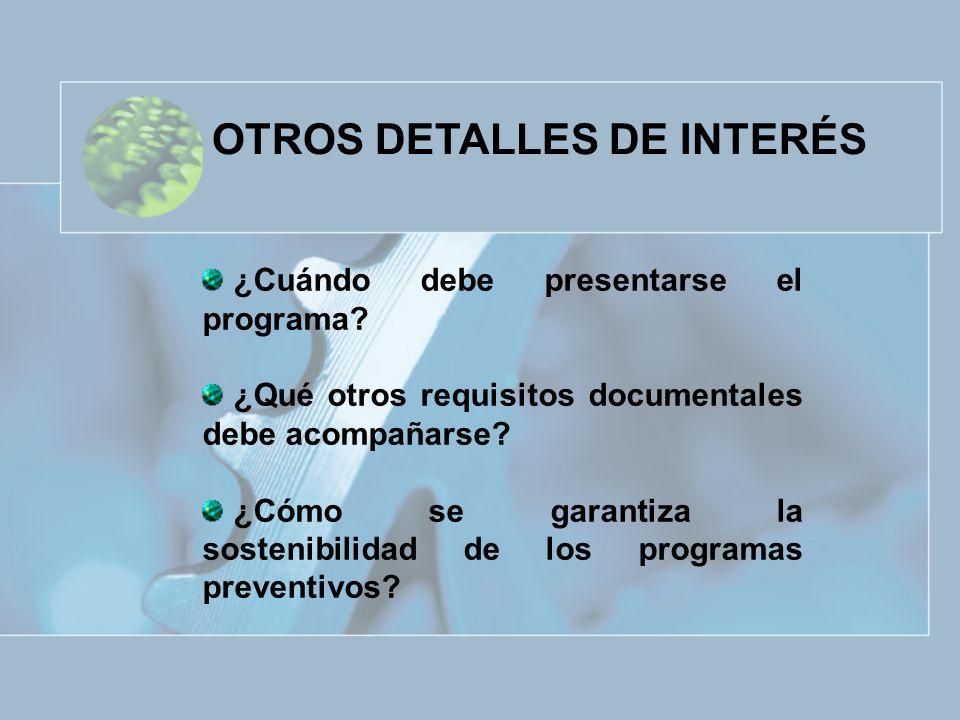 OTROS DETALLES DE INTERÉS