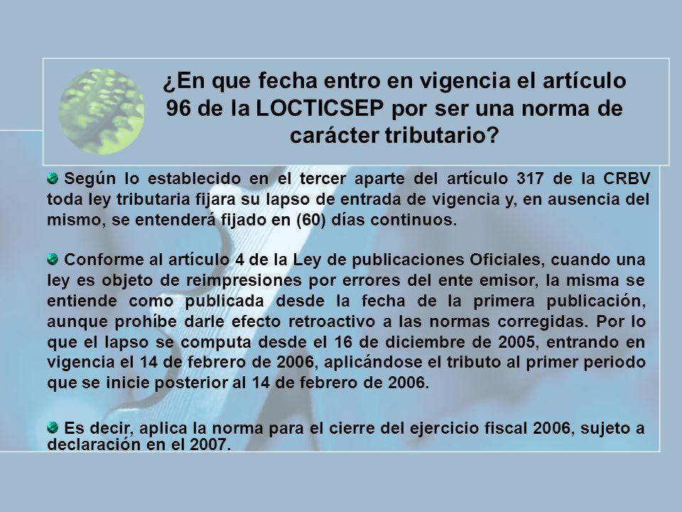 ¿En que fecha entro en vigencia el artículo 96 de la LOCTICSEP por ser una norma de carácter tributario