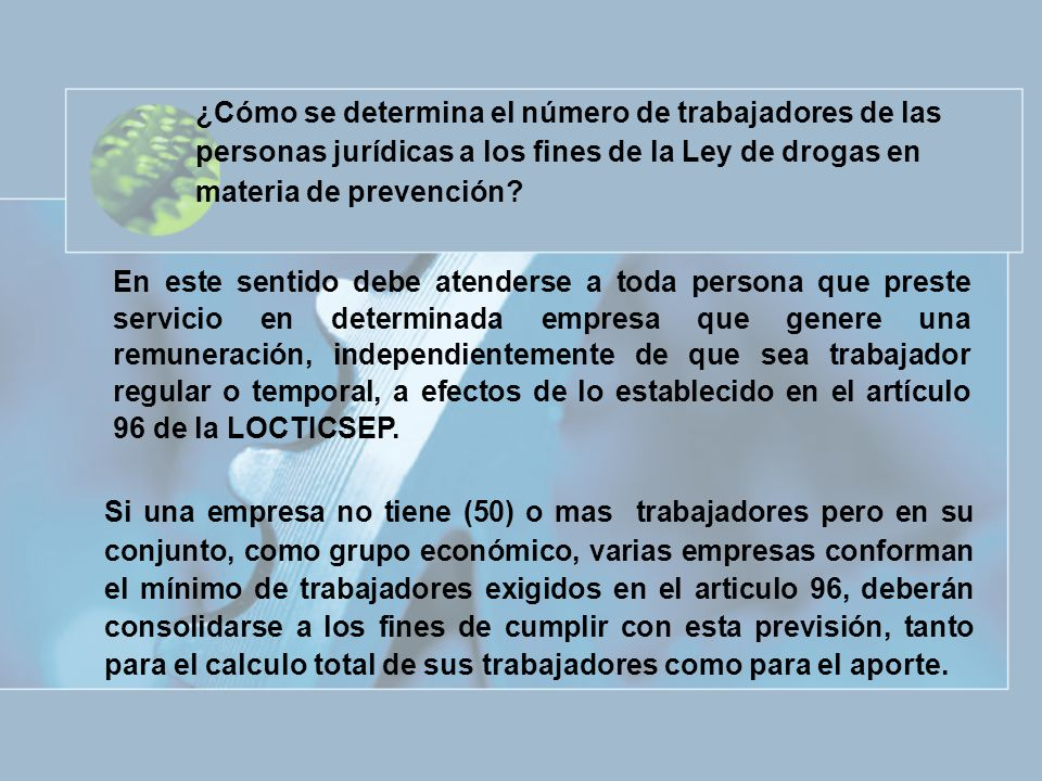 ¿Cómo se determina el número de trabajadores de las personas jurídicas a los fines de la Ley de drogas en materia de prevención
