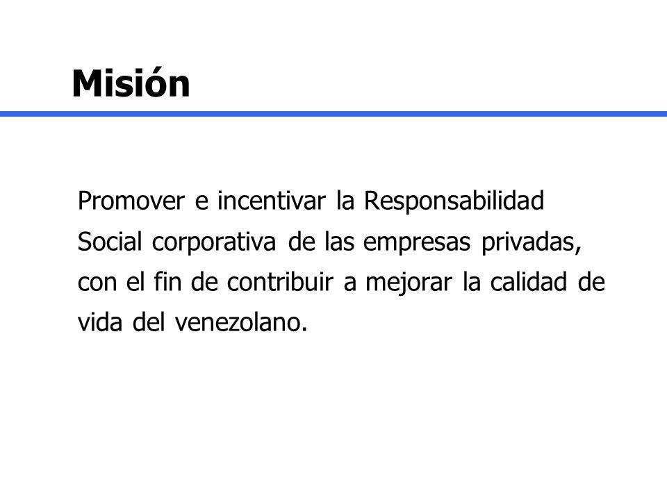 Misión Promover e incentivar la Responsabilidad