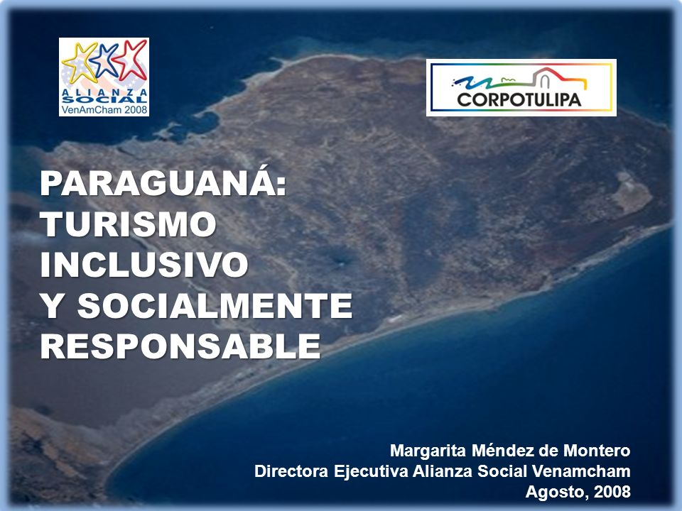 PARAGUANÁ: TURISMO INCLUSIVO Y SOCIALMENTE RESPONSABLE