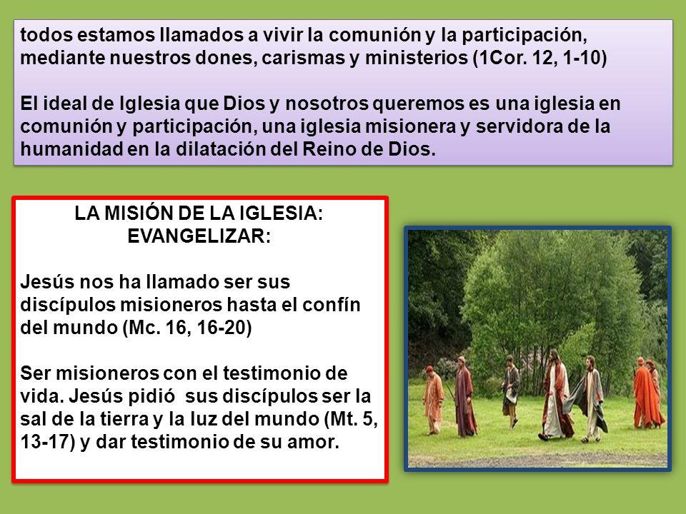 LA MISIÓN DE LA IGLESIA: EVANGELIZAR:
