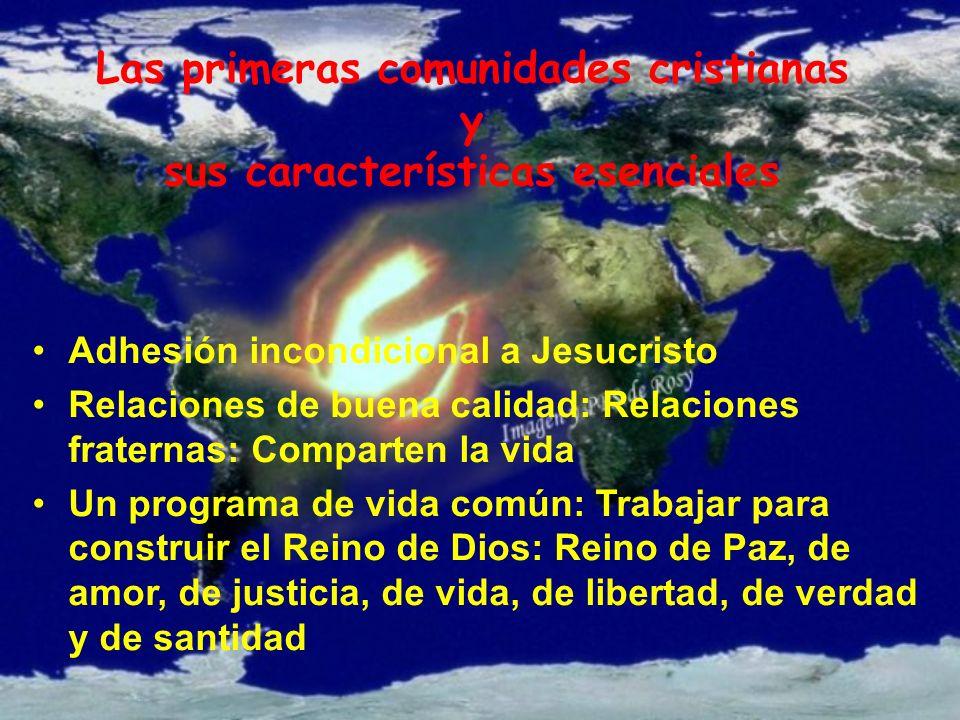 Las primeras comunidades cristianas y sus características esenciales
