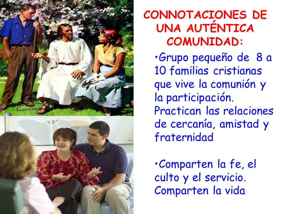 CONNOTACIONES DE UNA AUTÉNTICA COMUNIDAD: