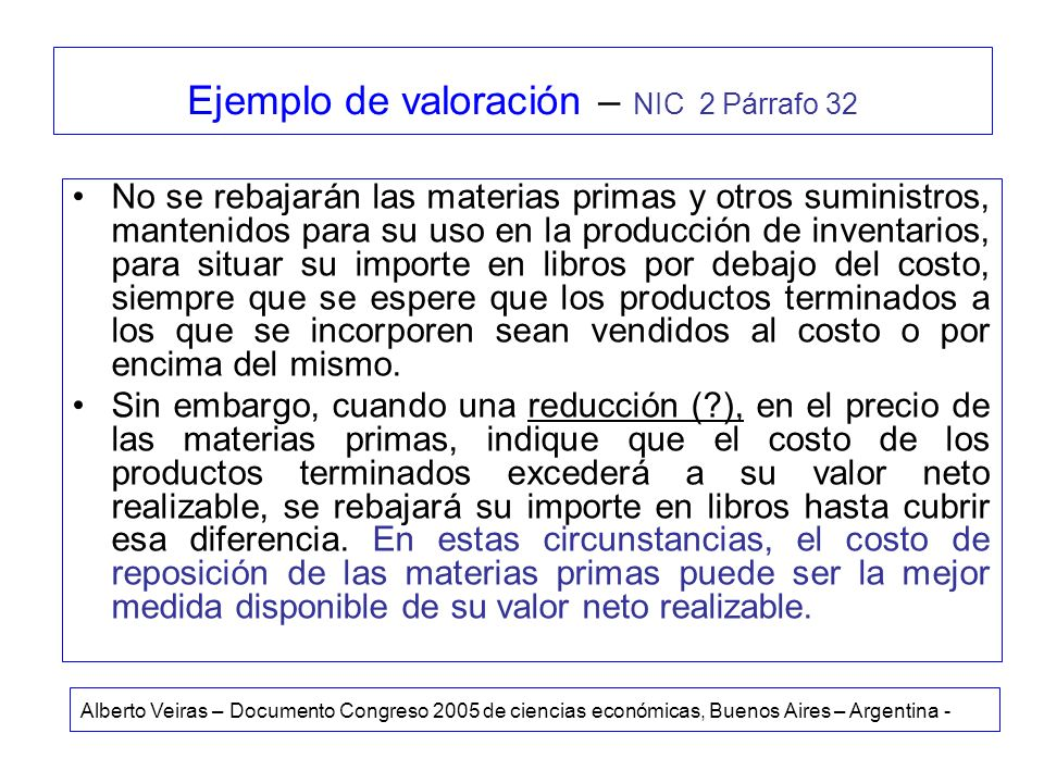 Ejemplo de valoración – NIC 2 Párrafo 32
