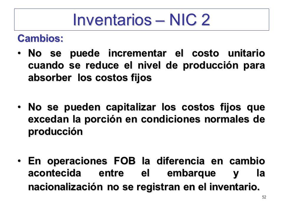 Inventarios – NIC 2 Cambios:
