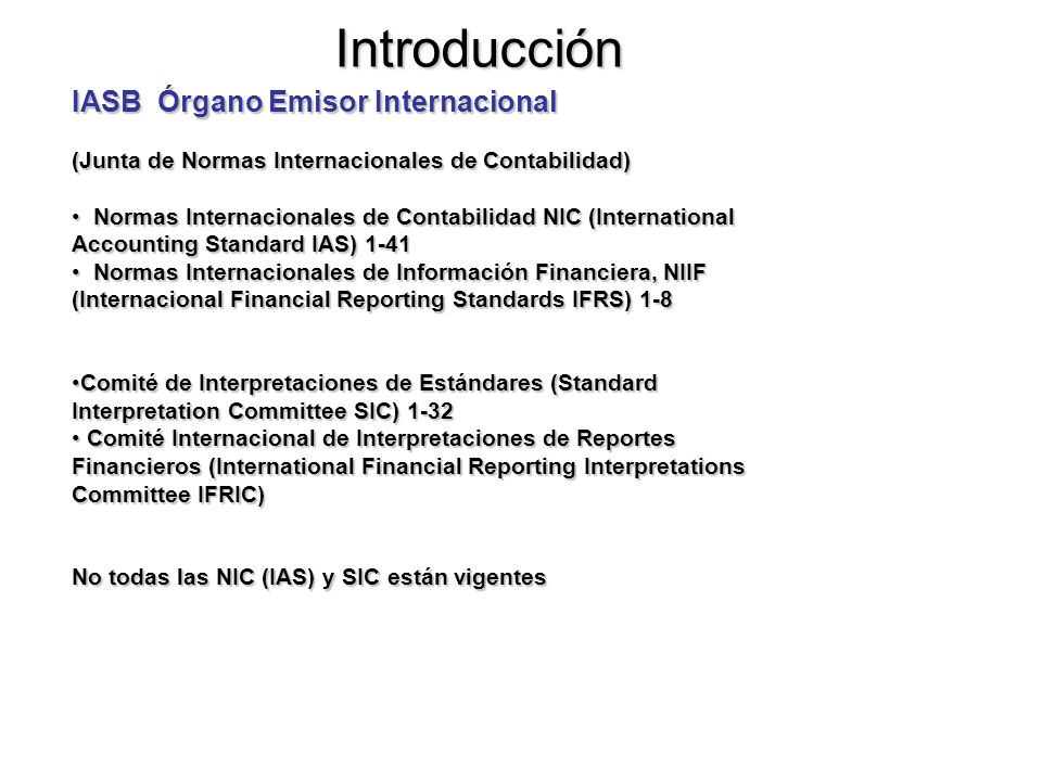 Introducción IASB Órgano Emisor Internacional
