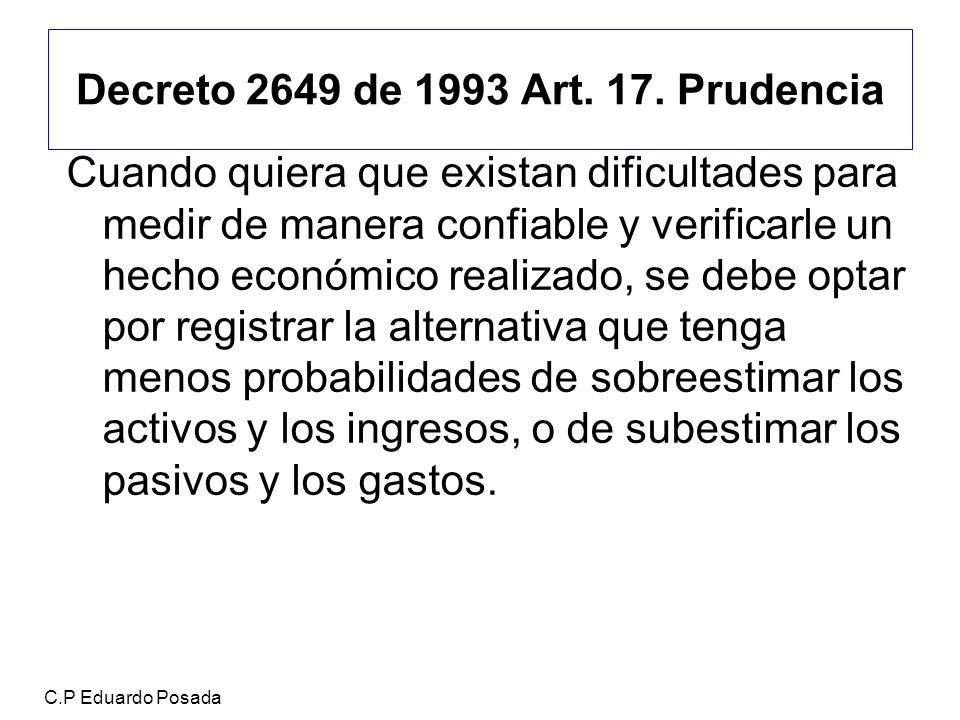 Decreto 2649 de 1993 Art. 17. Prudencia