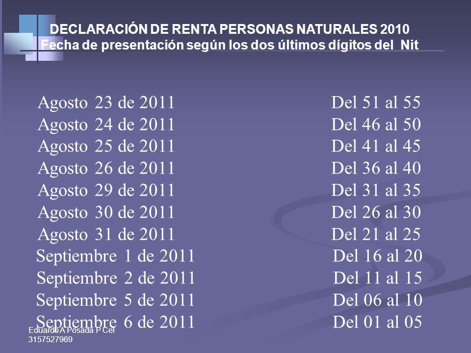 Agosto 23 de 2011 Del 51 al 55 Agosto 24 de 2011 Del 46 al 50