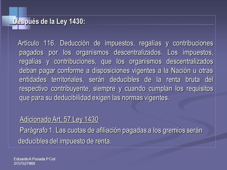 Después de la Ley 1430: Artículo 116