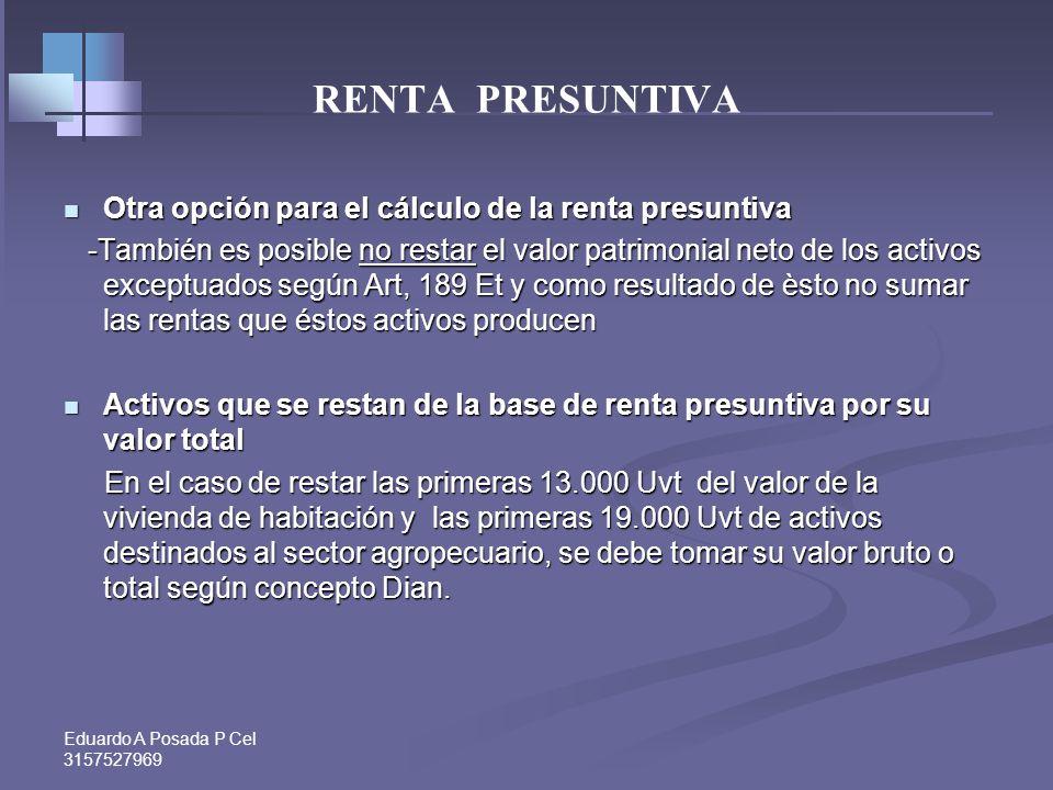 RENTA PRESUNTIVA Otra opción para el cálculo de la renta presuntiva