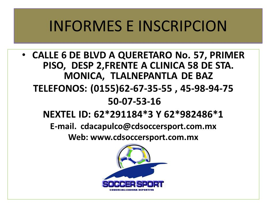 INFORMES E INSCRIPCION