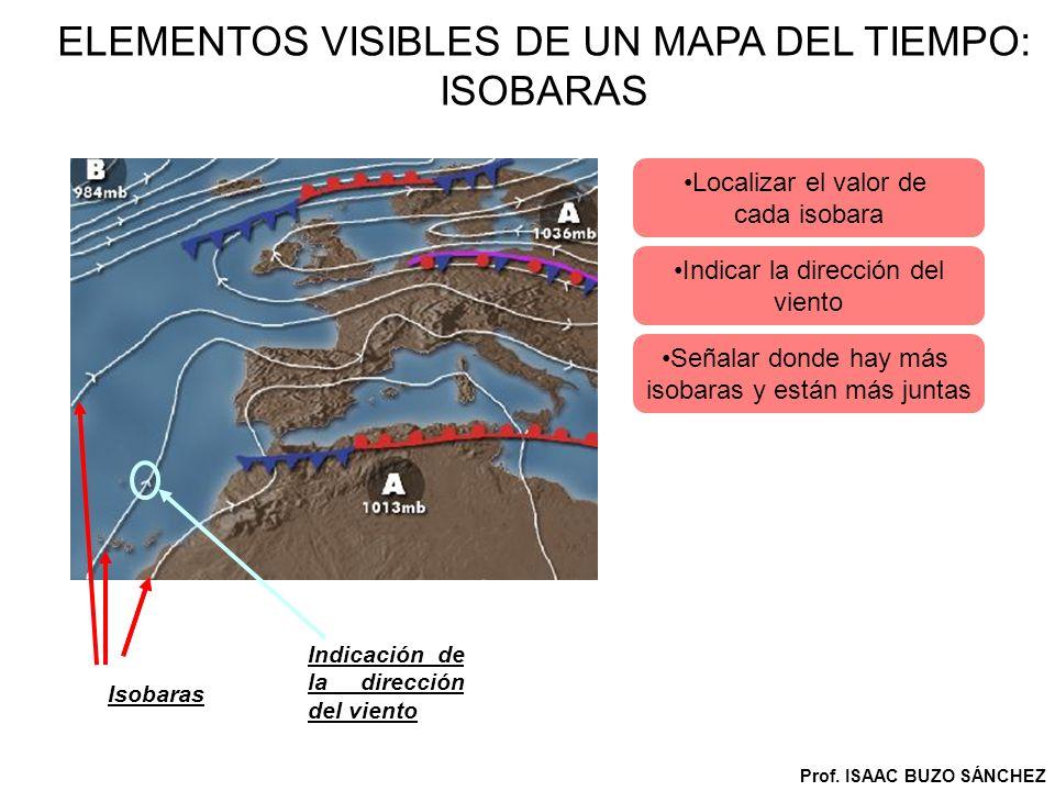 ELEMENTOS VISIBLES DE UN MAPA DEL TIEMPO: ISOBARAS
