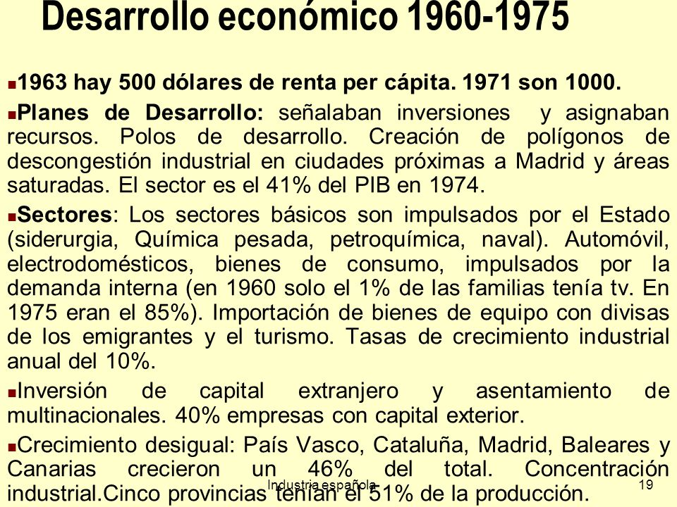 Desarrollo económico 1960-1975