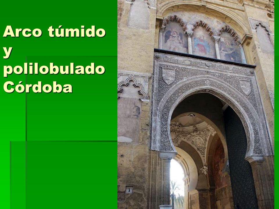 Arco túmido y polilobulado Córdoba