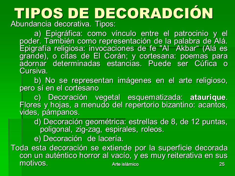 TIPOS DE DECORADCIÓN Abundancia decorativa. Tipos: