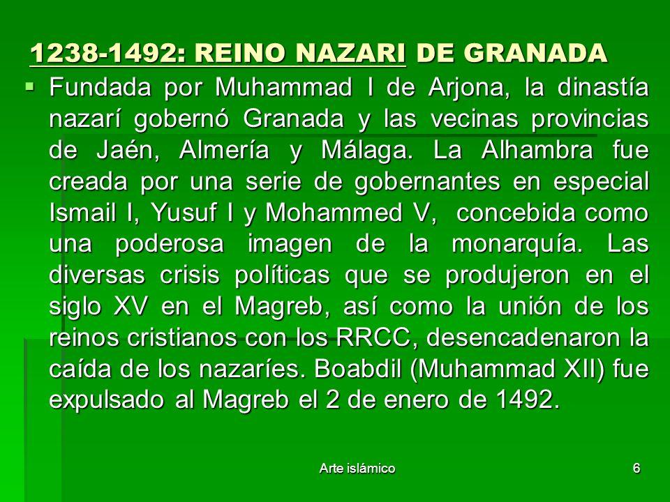 1238-1492: REINO NAZARI DE GRANADA