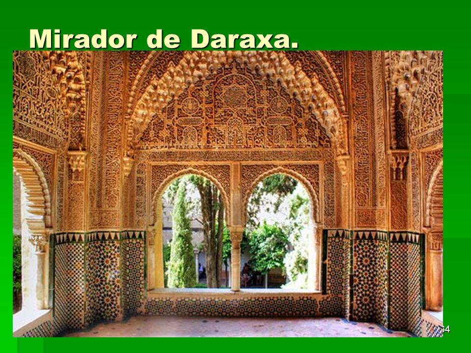 Mirador de Daraxa. Arte islámico