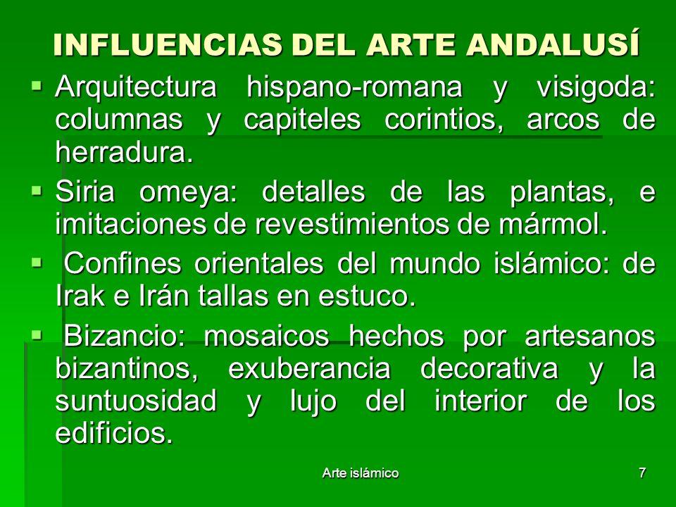 INFLUENCIAS DEL ARTE ANDALUSÍ