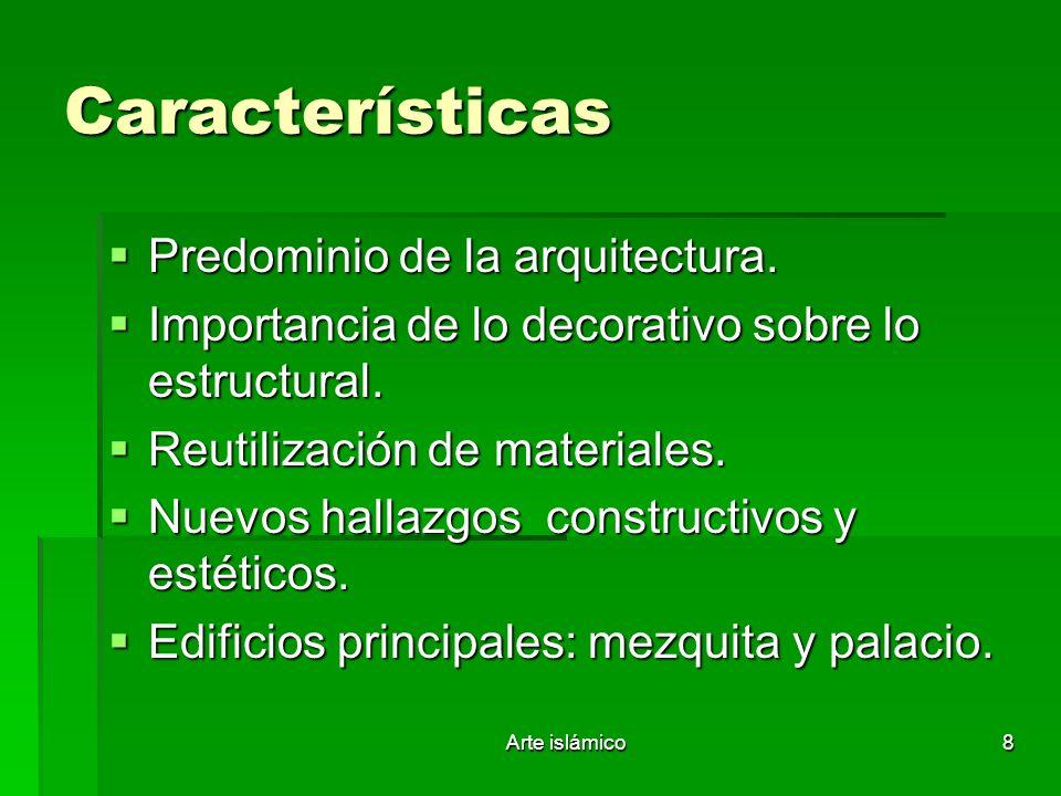 Características Predominio de la arquitectura.