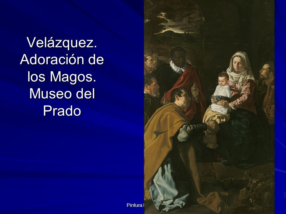 Velázquez. Adoración de los Magos. Museo del Prado