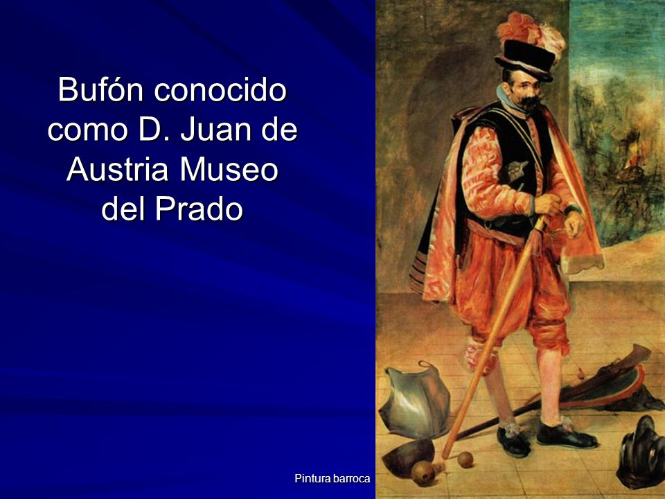 Bufón conocido como D. Juan de Austria Museo del Prado