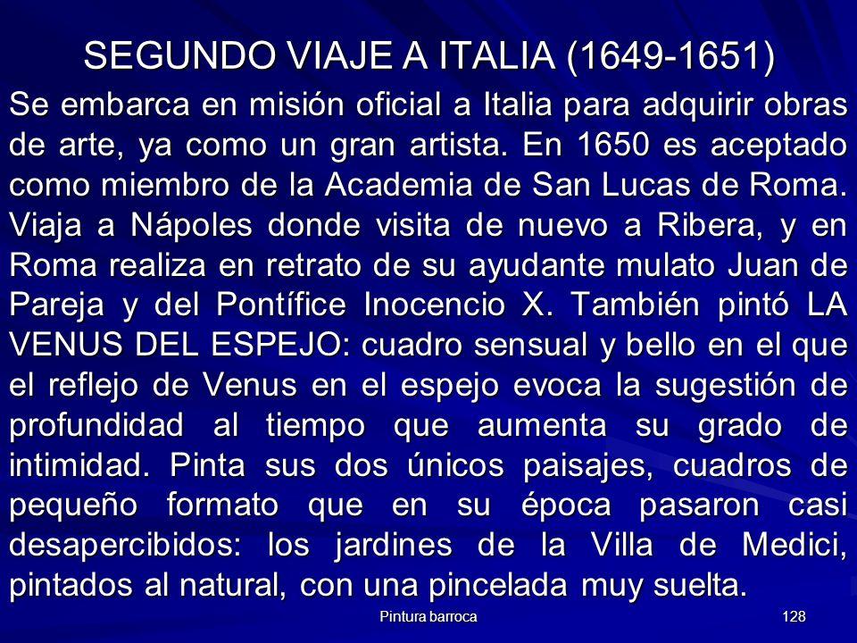 SEGUNDO VIAJE A ITALIA (1649-1651)
