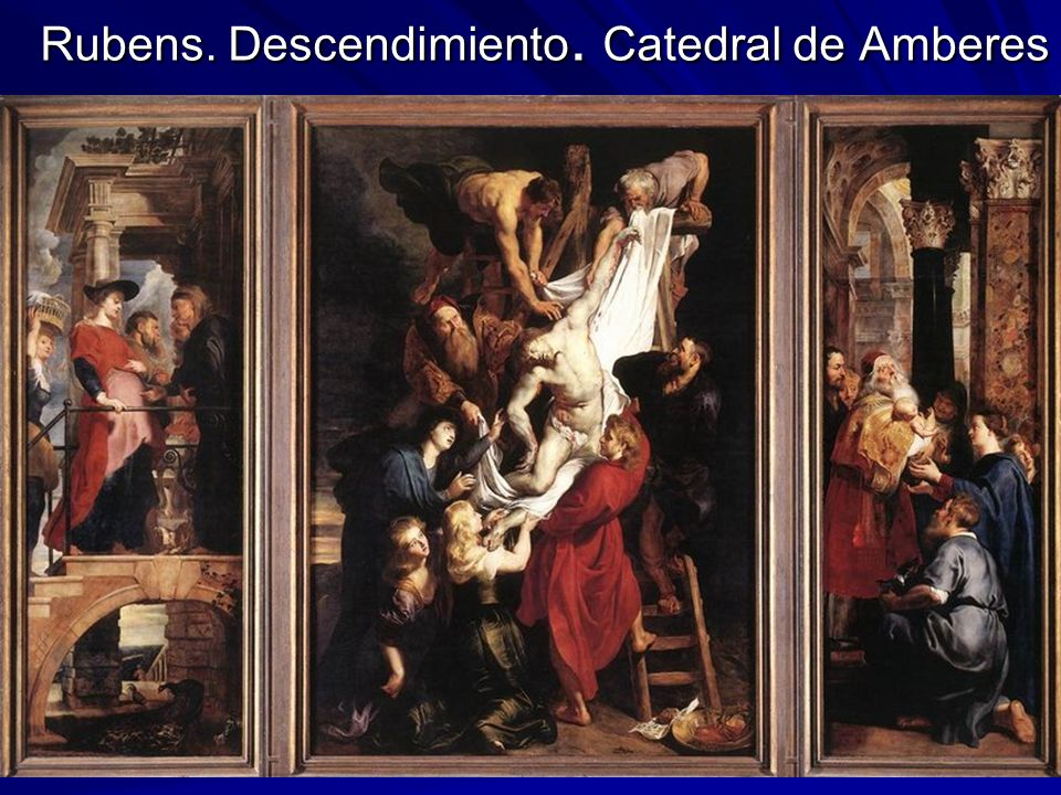 Rubens. Descendimiento. Catedral de Amberes
