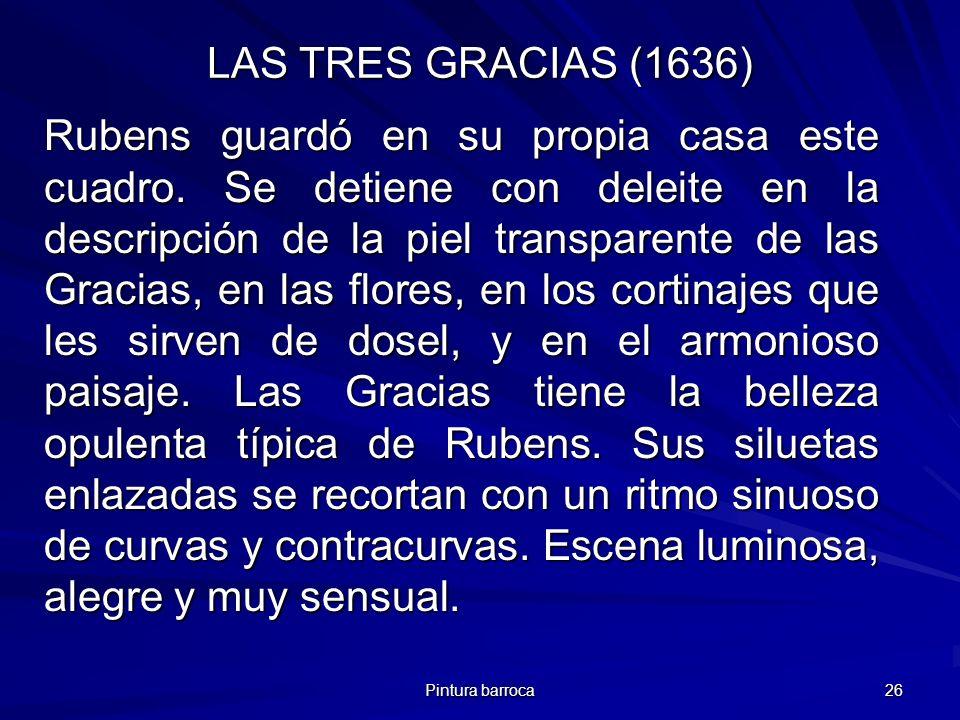 LAS TRES GRACIAS (1636)