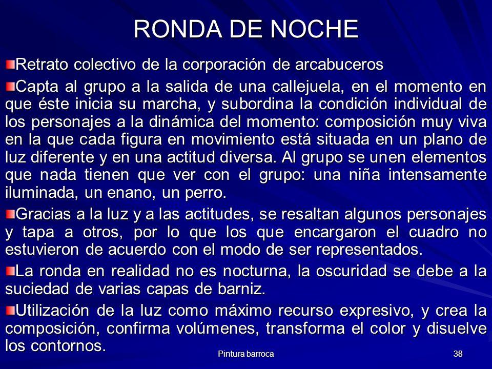 RONDA DE NOCHE Retrato colectivo de la corporación de arcabuceros