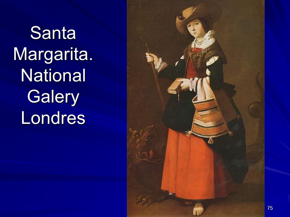 Santa Margarita. National Galery Londres
