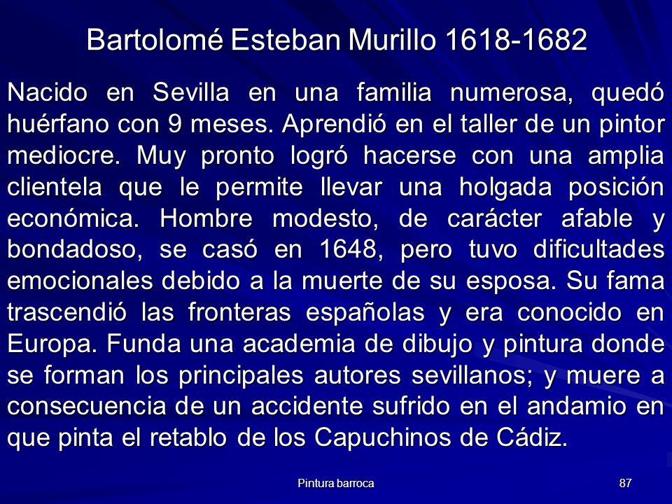 Bartolomé Esteban Murillo 1618-1682