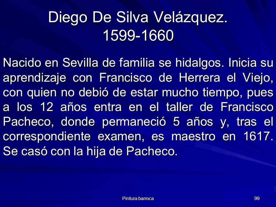 Diego De Silva Velázquez. 1599-1660