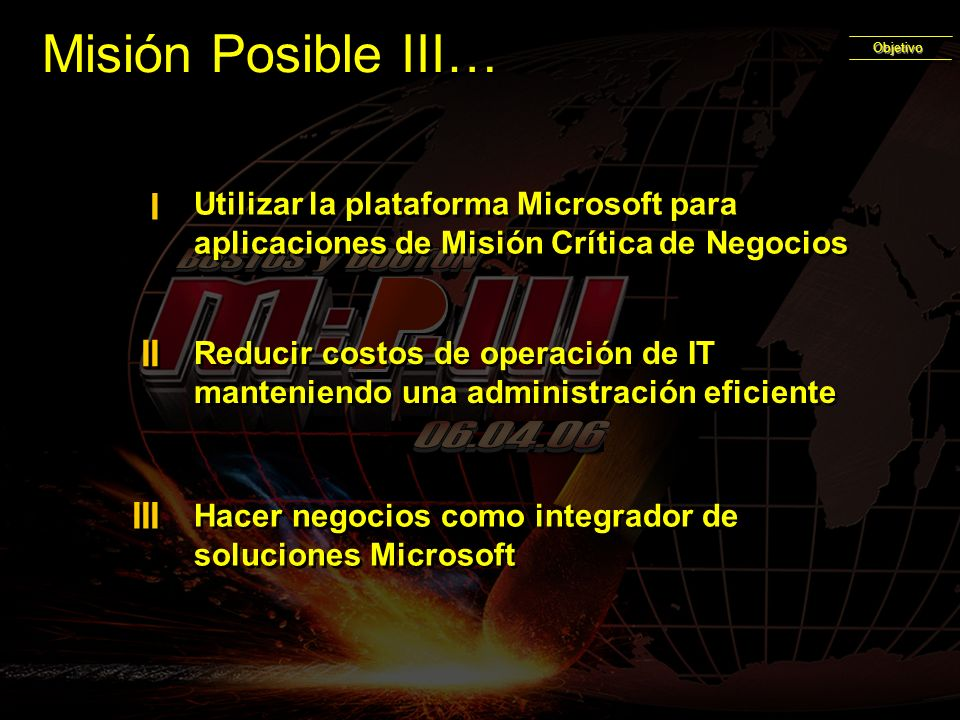 Misión Posible III… BUSTOS y DOUTON 06.04.06 I II III