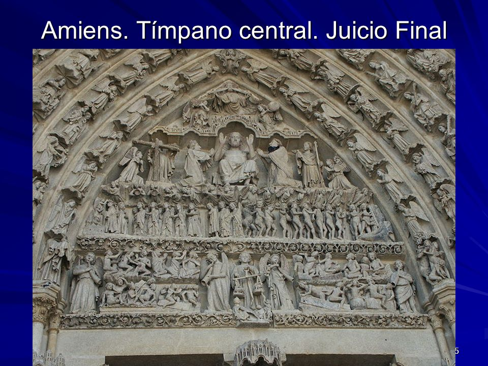 Amiens. Tímpano central. Juicio Final