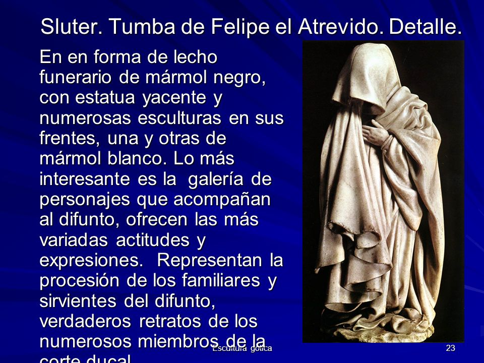 Sluter. Tumba de Felipe el Atrevido. Detalle.