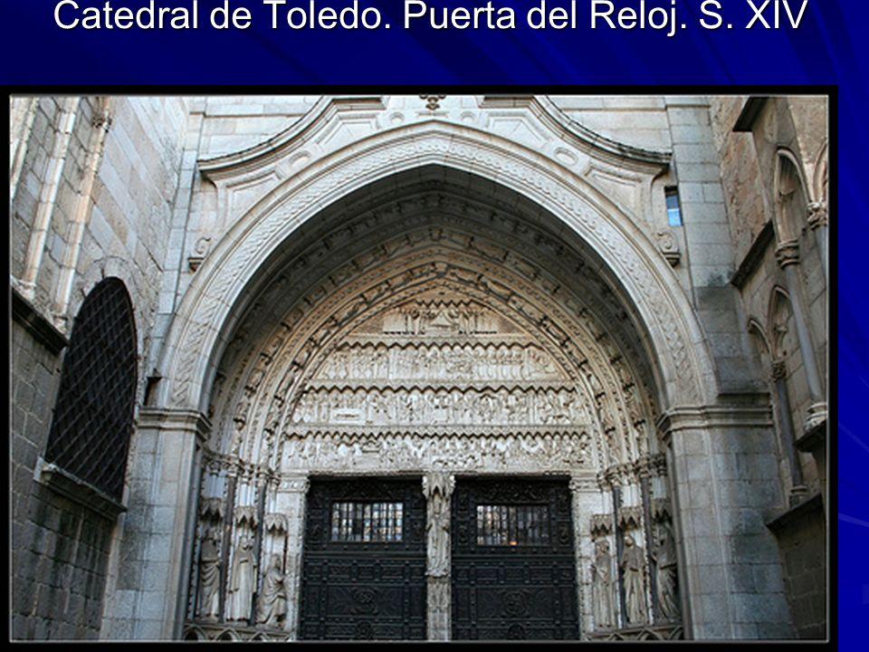 Catedral de Toledo. Puerta del Reloj. S. XIV