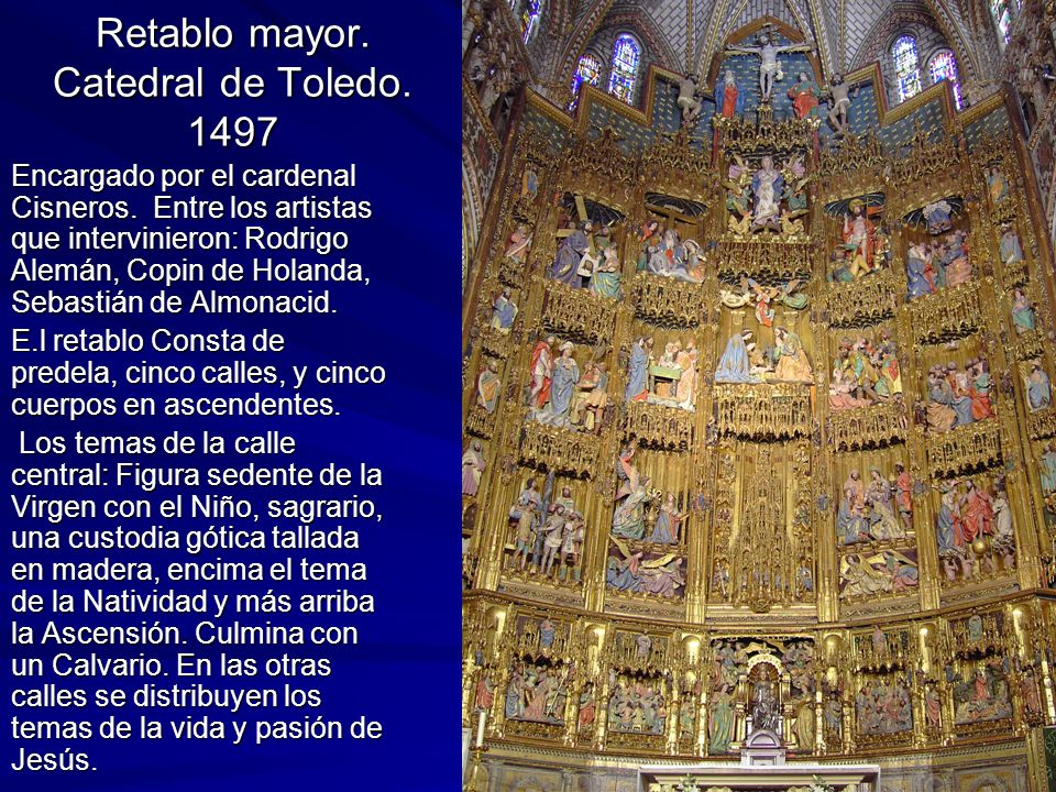 Retablo mayor. Catedral de Toledo. 1497