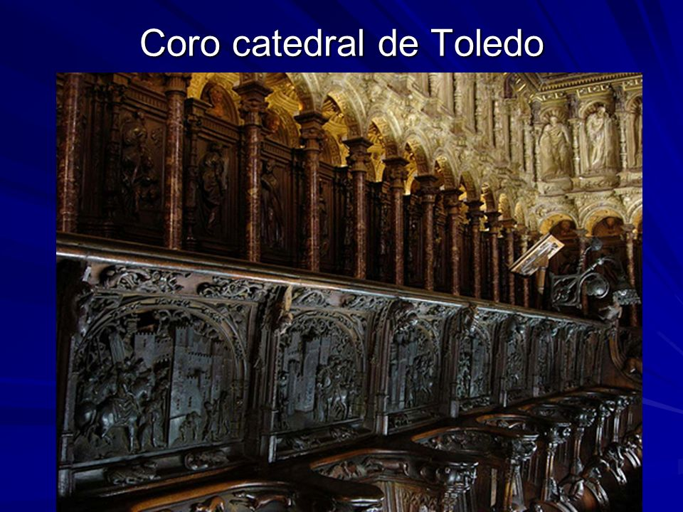 Coro catedral de Toledo