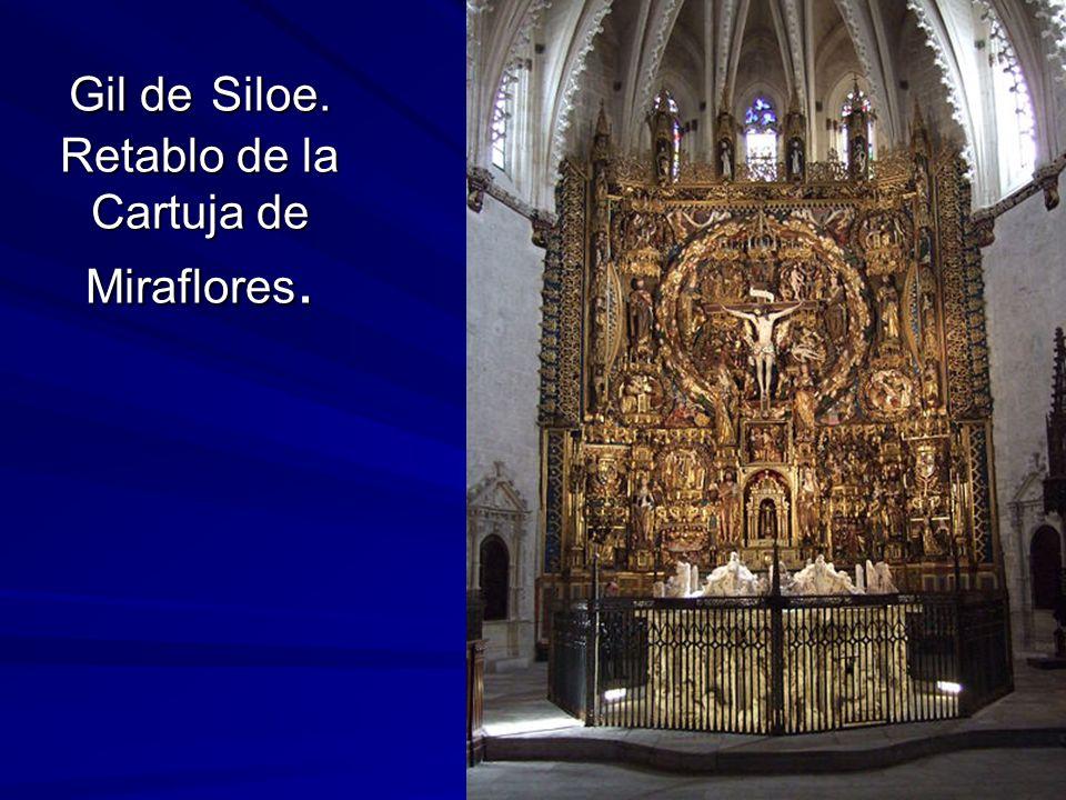 Gil de Siloe. Retablo de la Cartuja de Miraflores.