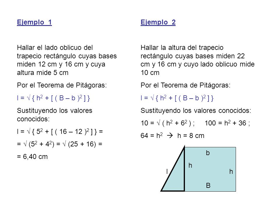 Ejemplo_1 Hallar el lado oblicuo del trapecio rectángulo cuyas bases miden 12 cm y 16 cm y cuya altura mide 5 cm.