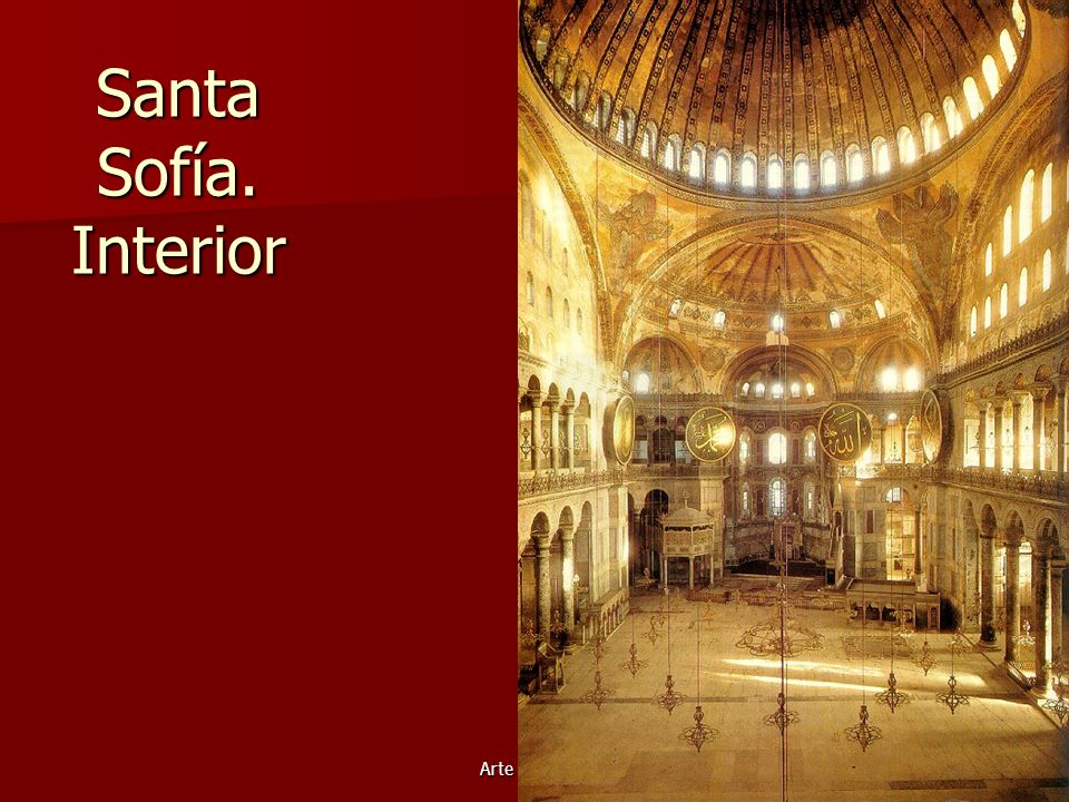 Santa Sofía. Interior Arte bizantino