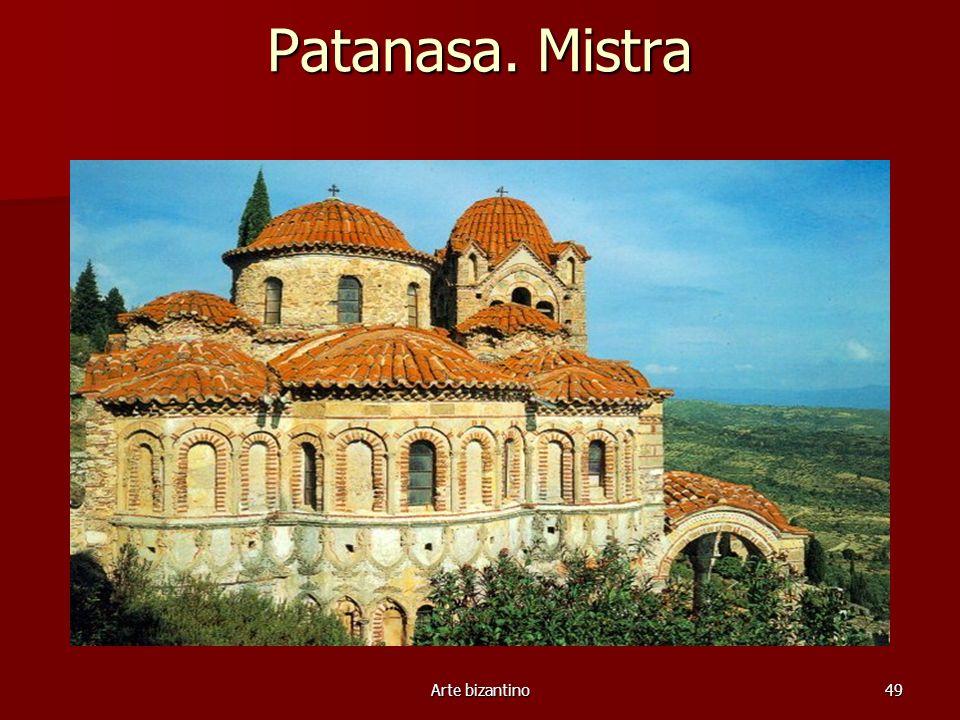Patanasa. Mistra Arte bizantino