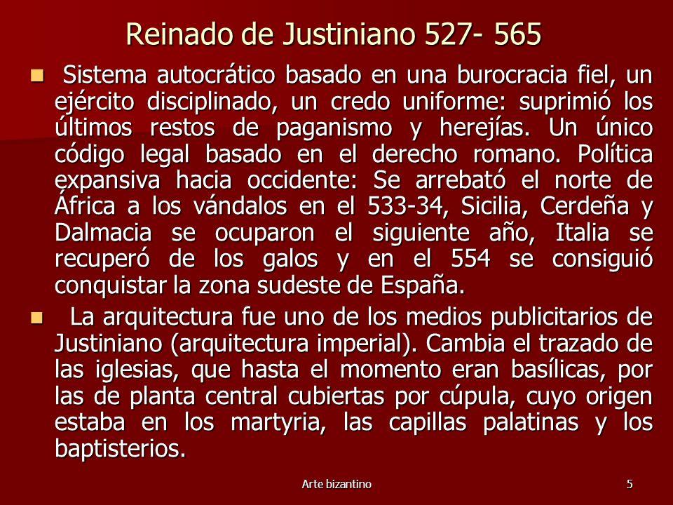Reinado de Justiniano 527- 565